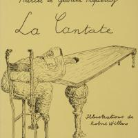 La Cantate / Paul Colinet, Marcel et Gabriel Piqueray
