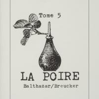 Tome 5 : La poire / André Balthazar - Roland Breucker