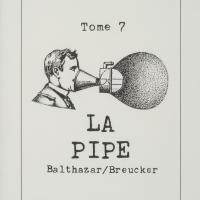 Tome 7 : La pipe / André Balthazar - Roland Breucker