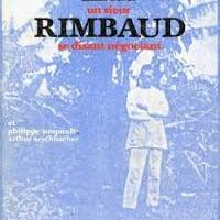 Un sieur Rimbaud se disant négociant