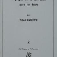 A propos de la castration avec les dents / Robert Dascotte